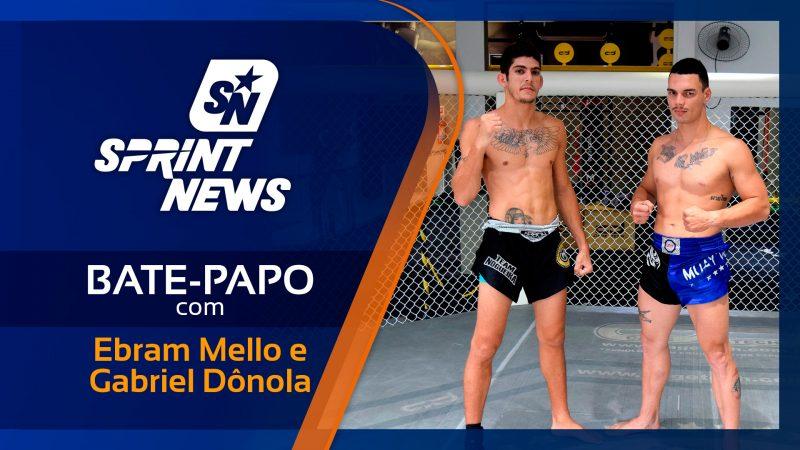 Bate-papo com Ebram Mello e Gabriel Dônola, campeões brasileiros de muay thai